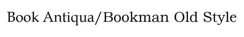 BookAntiqua-BookmanOldStyle